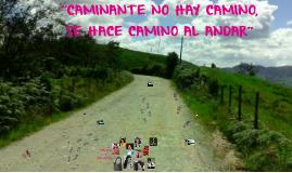 """Copy of """"SE HACE CAMINO AL ANDAR"""""""