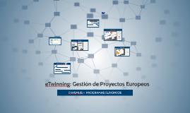 eTwinning :  Gestión de Proyectos Europeos ERASMUS+