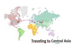 Traveling to Central Asia
