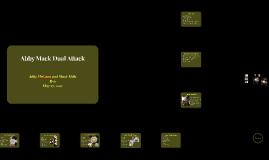 Abby Mack Dual Attack