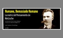 Humano, Demasiado Humano : Un libro para Espíritus Libres