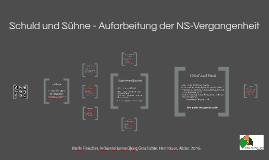 Schuld und Sühne - Aufarbeitung der NS-Vergangenheit