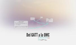 ¿Qué es el GATT?