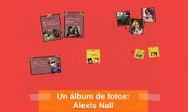 Un álbum de fotos: Alexis Nall