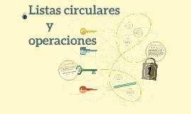 Listas circulares y operaciones