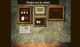 Projet sur le robot