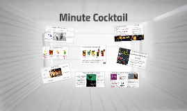 Concept : Minute Cocktail
