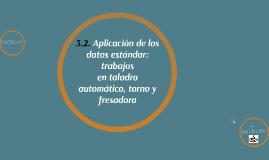 Copy of 3.2. Aplicación de los datos estándar: trabajos