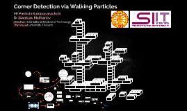 Corner Detection via Walking Particles