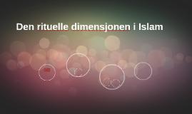 Den rituelle dimensjonen i Islam