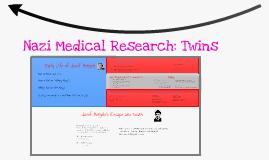 Language Arts WW2 Prezi: Nazi Medical Research: Twins