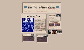 The Trial of Bert Cates