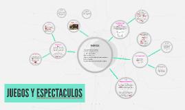 JUEGOS Y ESPECTACULOS