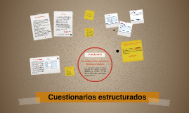 Cuestionarios estructurados