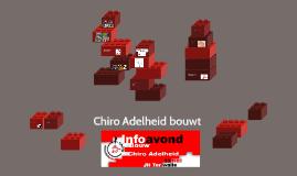 Chiro Adelheid bouwt