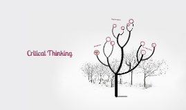 Copy of Critical Thinking Presentation