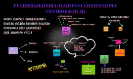 EL LIDERAZGO EDUCATIVO EN EL CONTEXTO DEL CENTRO ESCOLAR
