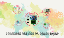 Conceitos básicos da Computação