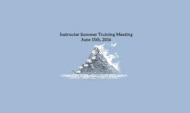 Instructor Summer Training Meeting