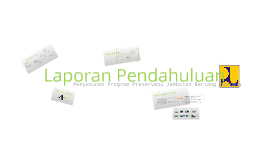 Copy of Copy of Laporan Pendahuluan : Penyusunan Program Preservasi Jembatan Bentang Panjang