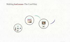 Making IceCream-The Cool Way
