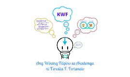 Copy of Ang Wikang Filipino sa Akademya ni Teresita F. Fortunato