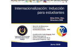 Internacionalización: Inducción para estudiantes 2016-1