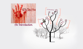 Copy of An Introduction to Macbeth