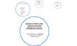 BASES PARA UNA NEGOCIACIÓN INTERCULTURAL