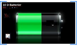 10 D Batterier