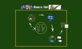 Obama vs. Fidel