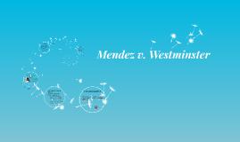 Mendez v. Westminster