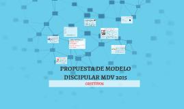 PROPUESTA DE MODELO DISCIPULAR MDV 2015.