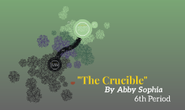 """Copy of """"The Crucible"""