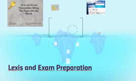 Lexis and Exam Preparation