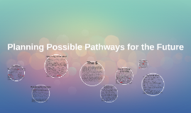Planning Possible Pathways for the Future