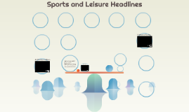 Sports and Leisure Headlines