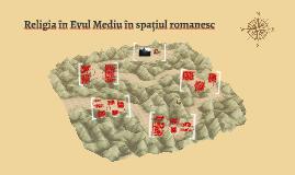 Religia în Evul Mediu în spațiul romanesc