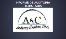 Copy of INFORME DE AUDITORIA TRIBUTARIA