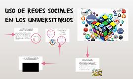 USO DE REDES SOCIALES EN LOS UNIVERSITARIOS