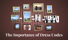 The Importance of Dress Code