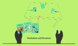 Vorhaben auf Deutsch