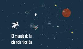 El mundo de la ciencia ficción