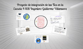 Copy of Escuela 4-108 Ingeniero Guillermo Villanueva