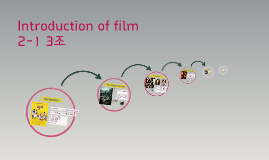 Copy of Copy of Introduction of film