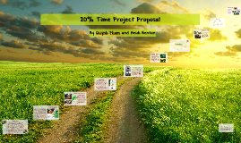 Copy of 20% Time Project Proposal