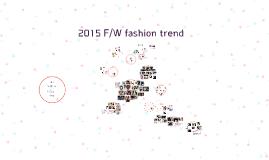 Copy of 2015 F/W fashion trend