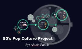 80's Pop Culture Project
