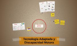 Tecnología Adaptada y Discapacidad Motora