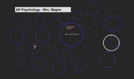 AP Psychology - Mrs. Wayne